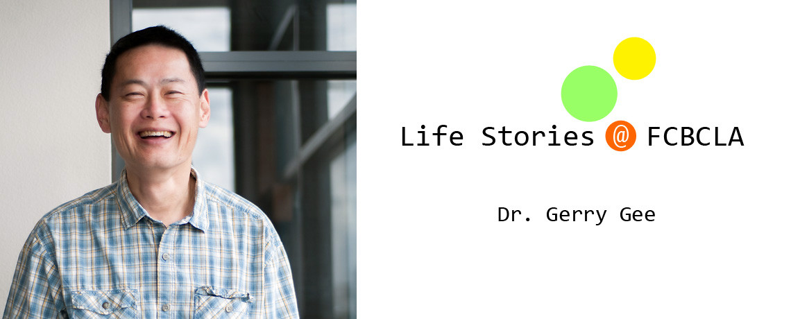 Life Stories @ FCBCLA by Dr. Gerry Gee