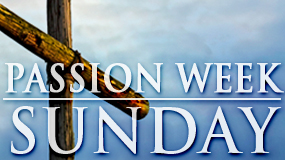 Passion Week (Feature)_SUN
