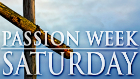 Passion Week_SAT (Feature)