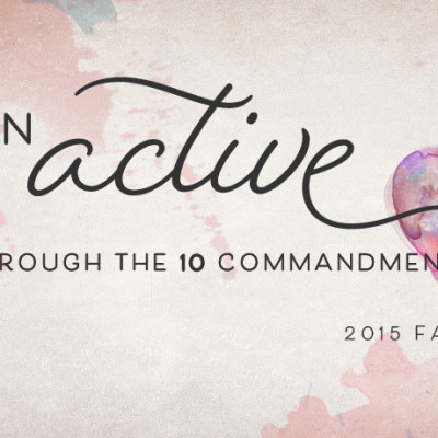 Sermon Series: An Active Love