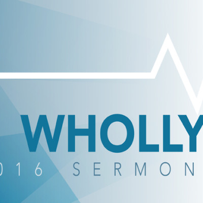 Sermon Series: Wholly Holy