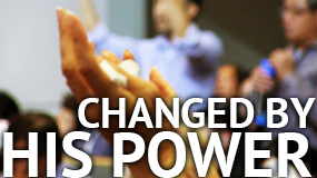 Changed By His Power – Stories