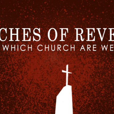 Sermon Series: 7 Churches of Revelation