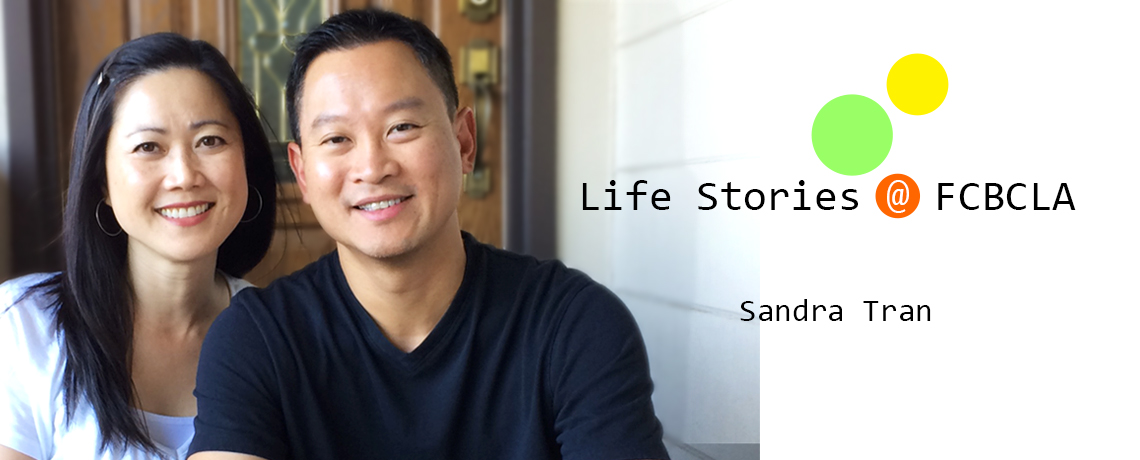 Life Stories @ FCBCLA by Sandra Tran