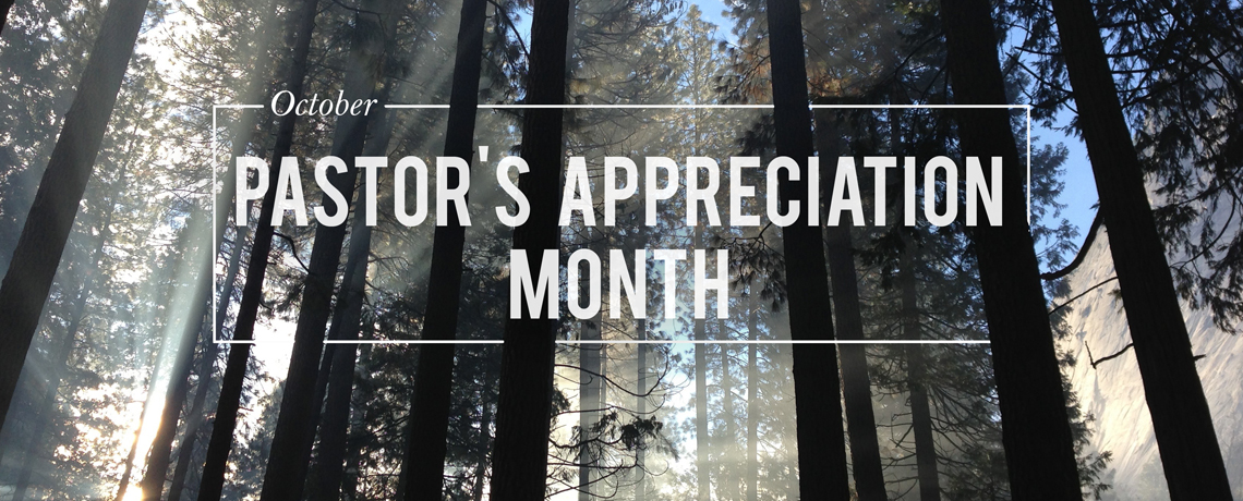 October is Pastor's Appreciation Month