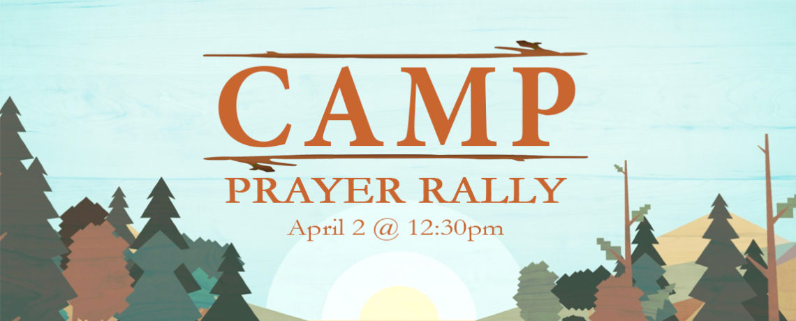 Camp Ministry Prayer Rally
