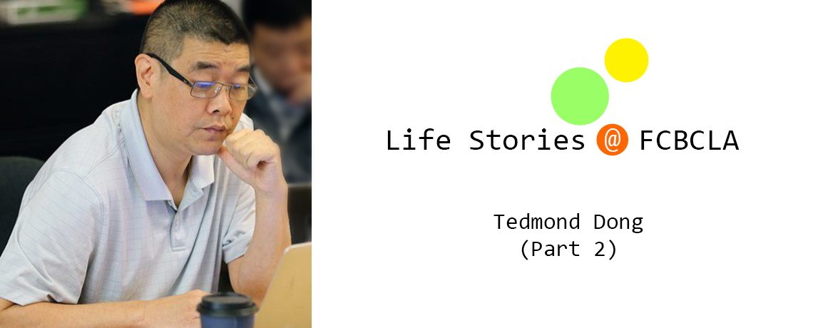 Life Stories @ FCBCLA by Tedmond Dong (Part 2)